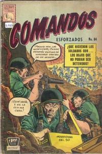Cover Thumbnail for Comandos Esforzados (Editora de Periódicos La Prensa S.C.L., 1956 series) #64