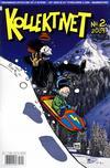 Cover for Kollektivet (Bladkompaniet / Schibsted, 2008 series) #2/2009