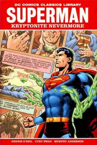 Cover Thumbnail for DC Comics Classics Library: Superman: Kryptonite Nevermore (DC, 2009 series)