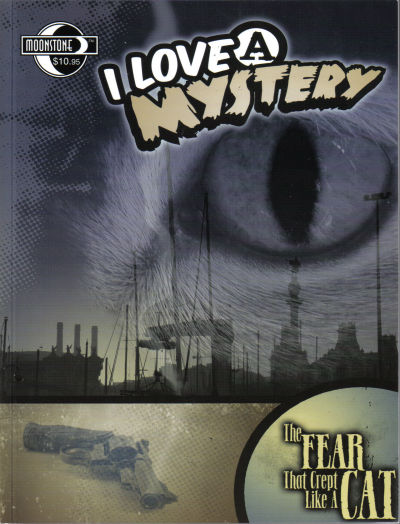 Cover for I Love a Mystery (Moonstone, 2004 series)