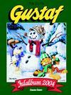 Cover for Gustaf julalbum (Bonnier Carlsen, 1999 series) #2004