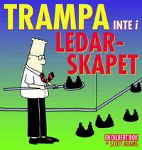 Cover Thumbnail for En Dilbert®-bok: Trampa inte i ledarskapet (Bonnier Carlsen, 2000 series)