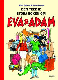 Cover Thumbnail for Den tredje stora boken om Eva & Adam (Bonnier Carlsen, 2005 series)