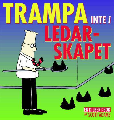 Cover for En Dilbert®-bok: Trampa inte i ledarskapet (Bonnier Carlsen, 2000 series)