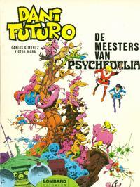 Cover Thumbnail for Dani Futuro (Le Lombard, 1981 series) #[4] - De meesters van Psychedelia