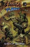 Cover for Savage Planet: Secrets of the Empire (Amryl Entertainment, 2007 series)