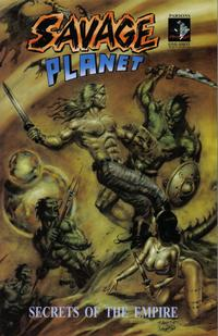 Cover Thumbnail for Savage Planet: Secrets of the Empire (Amryl Entertainment, 2007 series)