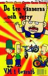 Cover for De tre vännerna... och Jerry (Bonnier Carlsen, 2000 series) #[1] - VM i tvärnit