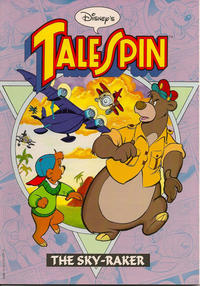 Cover Thumbnail for Disney's Cartoon Tales: Tale Spin [The Sky-Raker] (Disney, 1991 series)