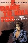 Cover for Sin City: A Dame to Kill For (Dark Horse, 1994 series)