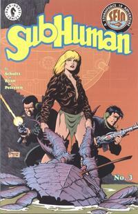 Cover Thumbnail for SubHuman (Dark Horse, 1998 series) #3