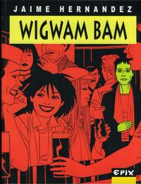 Cover Thumbnail for Wigwam Bam (Epix, 2002 series)
