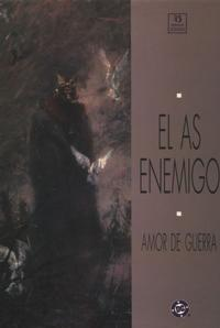 Cover Thumbnail for El As Enemigo: Amor de Guerra (Zinco, 1991 series)