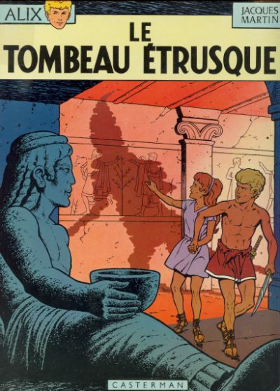 Cover for Alix (Casterman, 1965 series) #8 - Le tombeau étrusque