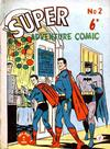 Cover for Super Adventure Comic (K. G. Murray, 1950 series) #2