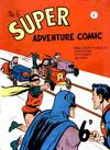 Cover for Super Adventure Comic (K. G. Murray, 1950 series) #6