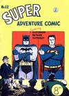 Cover for Super Adventure Comic (K. G. Murray, 1950 series) #12