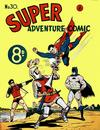 Cover for Super Adventure Comic (K. G. Murray, 1950 series) #30