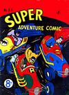 Cover for Super Adventure Comic (K. G. Murray, 1950 series) #33