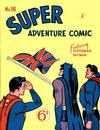 Cover for Super Adventure Comic (K. G. Murray, 1950 series) #36