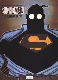 Cover Thumbnail for Superman y la bomba de la Paz (Zinco, 1991 series)