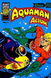 Cover Thumbnail for Aquaman Album (K. G. Murray, 1978 series) #1