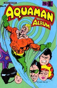 Cover Thumbnail for Aquaman Album (K. G. Murray, 1978 series) #4