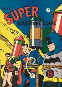 Cover Thumbnail for Super Adventure Comic (K. G. Murray, 1950 series) #44