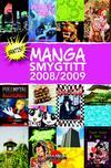 Cover for Gratis smygtitt Manga (Bonnier Carlsen, 2005 series) #2008/2009