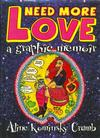 Cover for Need More Love A Graphic Memoir (MQ Publications, 2007 series)
