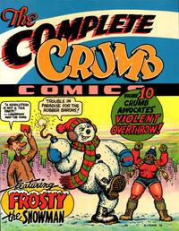 Cover Thumbnail for The Complete Crumb Comics (Fantagraphics, 1987 series) #10 - Crumb Advocates Violent Overthrow