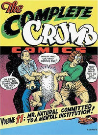 Cover Thumbnail for The Complete Crumb Comics (Fantagraphics, 1987 series) #11 - Mr. Natural Committed to a Mental Institution!