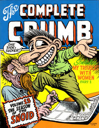 Cover Thumbnail for The Complete Crumb Comics (Fantagraphics, 1987 series) #13 - The Season of the Snoid