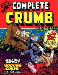 Cover Thumbnail for The Complete Crumb Comics (Fantagraphics, 1987 series) #16 - The Mid-1980s: More Years of Valiant Struggle