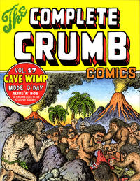 Cover Thumbnail for The Complete Crumb Comics (Fantagraphics, 1987 series) #17 - Cave Wimp