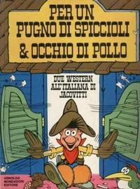 Cover Thumbnail for Per Un Pugno di Spiccioli & Occhio di Pollo (Arnoldo Mondadori Editore, 1971 series)