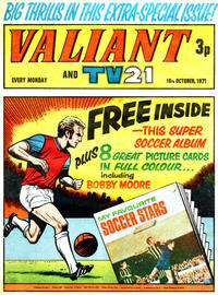 Cover Thumbnail for Valiant and TV21 (IPC, 1971 series) #16th October 1971
