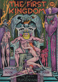 Cover Thumbnail for The First Kingdom (Comics and Comix, 1974 series) #4