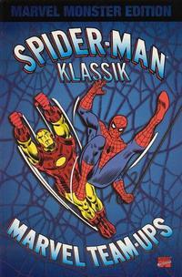 Cover Thumbnail for Marvel Monster Edition (Panini Deutschland, 2003 series) #2 - Spider-Man Klassik: Marvel Team-Ups