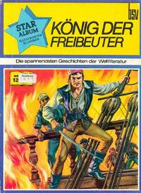 Cover Thumbnail for Star Album [Classics Illustrated] (BSV - Williams, 1970 series) #13 - König der Freibeuter