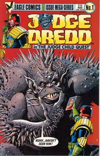 Cover Thumbnail for Judge Dredd: The Judge Child Quest (Eagle Comics, 1984 series) #1