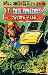 Cover Thumbnail for Judge Dredd's Crime File (Eagle Comics, 1985 series) #1