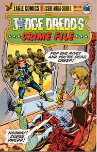 Cover Thumbnail for Judge Dredd's Crime File (Eagle Comics, 1985 series) #6