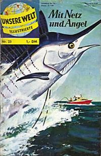 Cover Thumbnail for Unsere Welt Illustrierte (BSV - Williams, 1962 series) #23