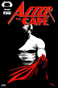Cover Thumbnail for After the Cape (Image, 2007 series) #1