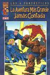 Cover for Los 4 Fantasticos: La Aventura Mas Grande Jamas Contada (Planeta DeAgostini, 2001 series) #1