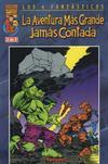 Cover for Los 4 Fantasticos: La Aventura Mas Grande Jamas Contada (Planeta DeAgostini, 2001 series) #2
