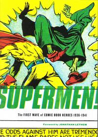 Cover Thumbnail for Supermen! The First Wave of Comic Book Heroes 1936-1941 (Fantagraphics, 2009 series)