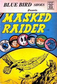 Cover Thumbnail for Masked Raider (Charlton, 1959 series) #1 [Blue Bird]