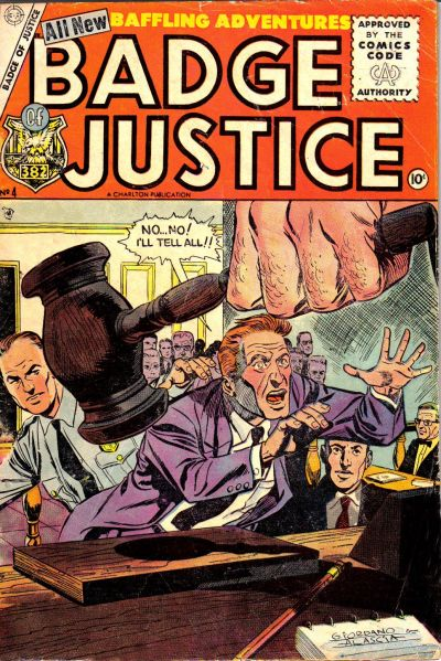 Cover for Badge of Justice (Charlton, 1955 series) #4